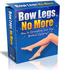 Bow Legs Remedy